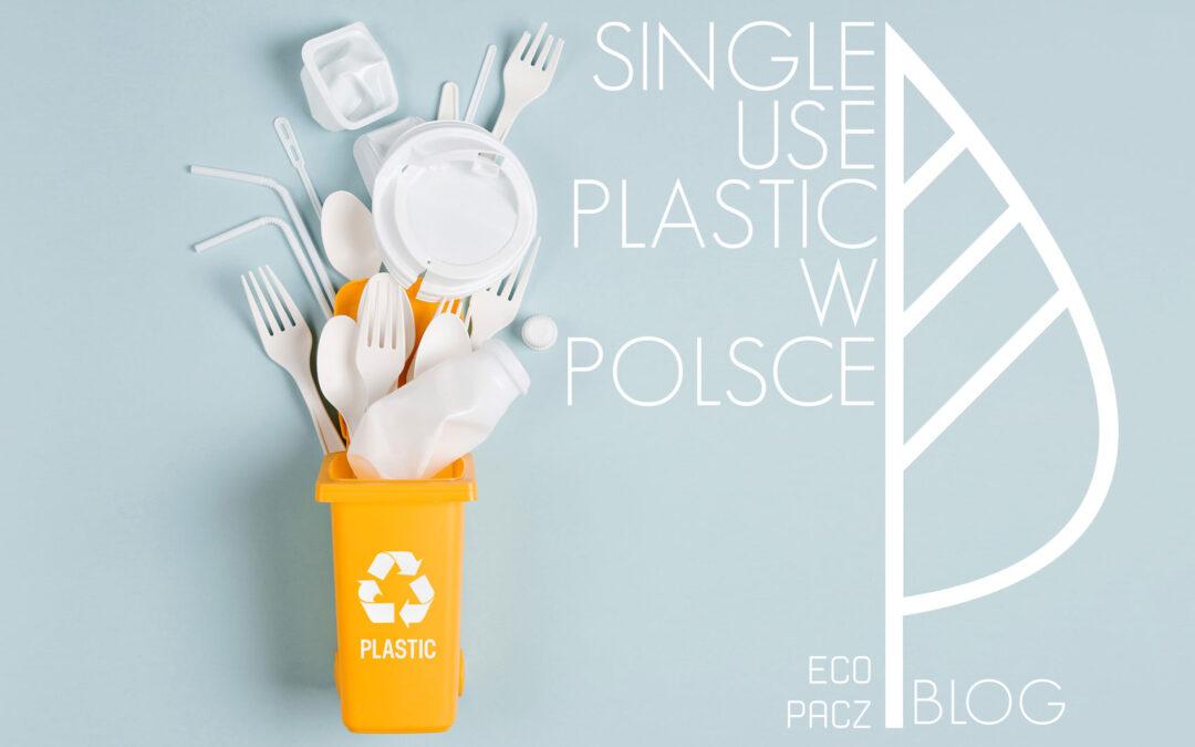 """Zamknięty obieg odpadów – UE i jej dyrektywa """"Single-use plastics"""" w Polsce."""
